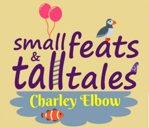 Small Feats and Tall Tales